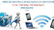 Huong Dan Cach Lap Dat Wifi Tai Nha Va Cach Bam Dau Mang Lan