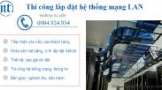 Lắp đặt Hệ Thống Mạng LAN Nam Thái